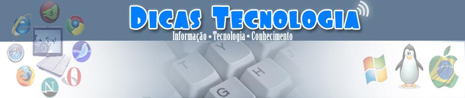 Dicas Tecnologia