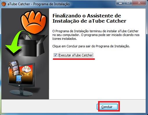 Conlusão da instalação do aTube Catcher.