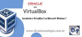 VirtualBox 5 – Instalando o VirtualBox 5 no Windows 7