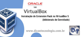 Instalando o Extension Pack no VirtualBox 5 (Adicionais de Convidado)