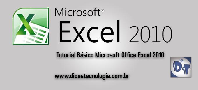 Excel 2010: Tutorial Básico – Microsoft Office Excel 2010