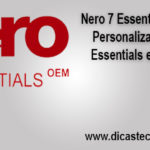 Instalação Nero 7 Essentials