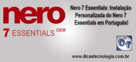 Nero 7 Essential – Alterando o idioma Para Português Brasil